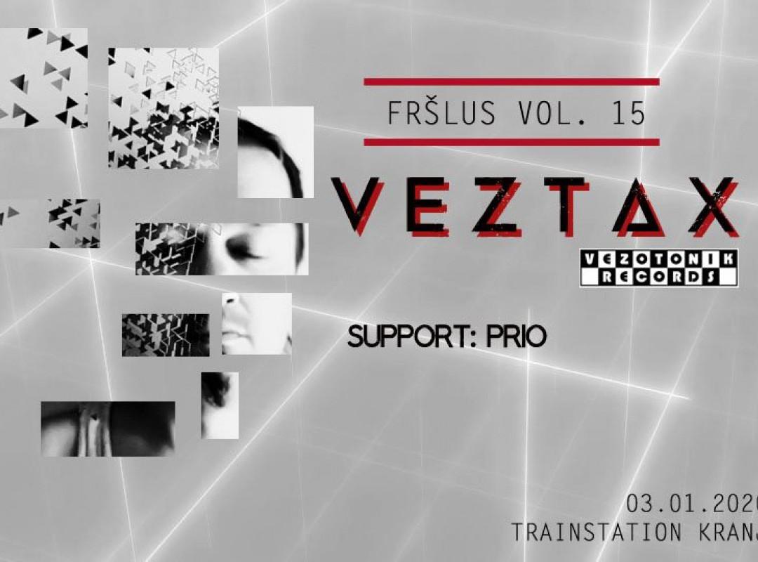 Fršlus: Veztax all night