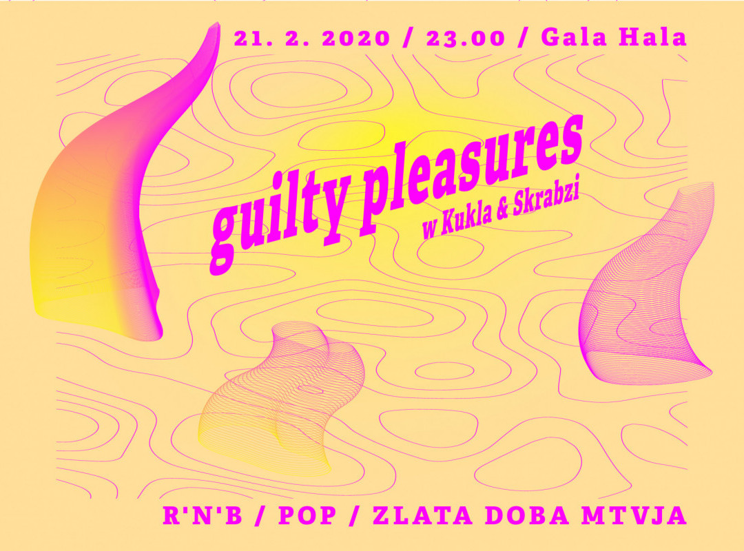 GUILTY PLEASURES w/ KUKLA & SKRABZI