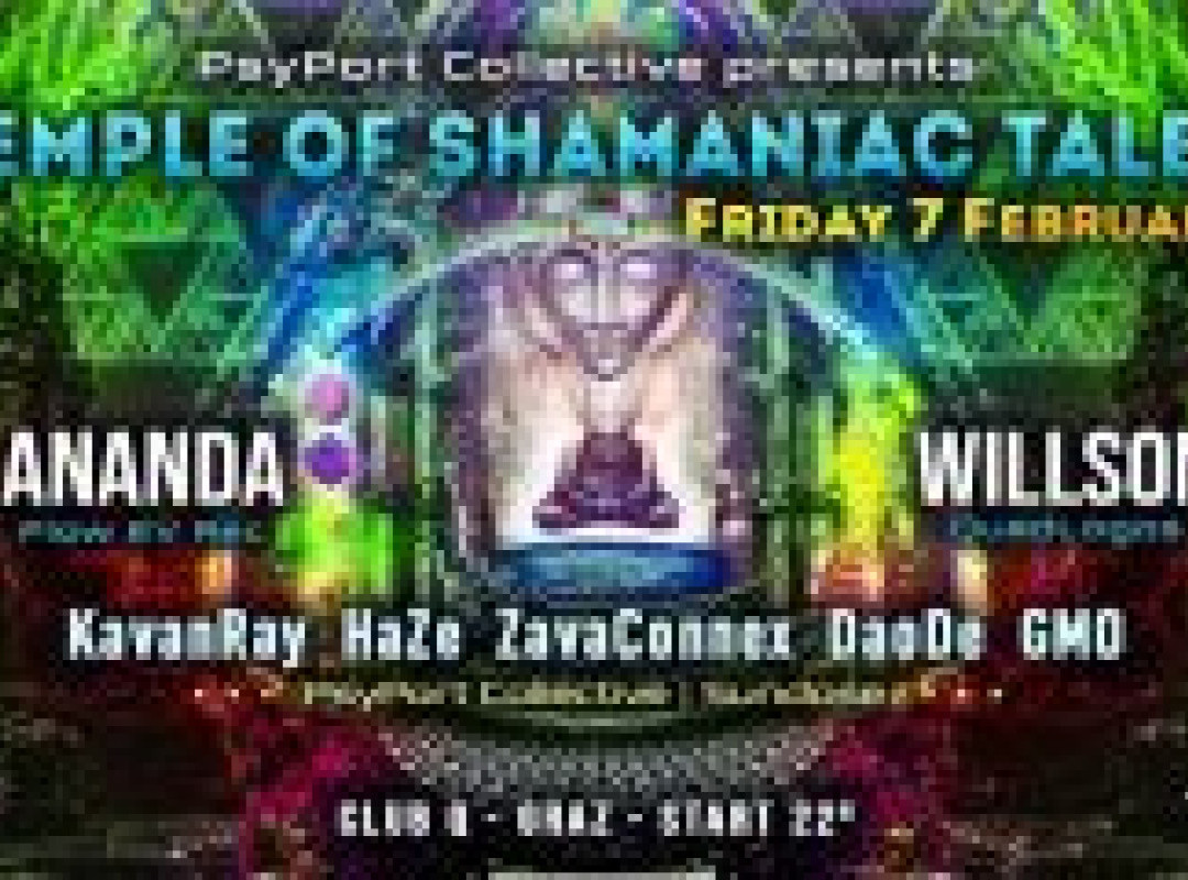 PsyPort Collective presents - Temple of Shamaniac Tales
