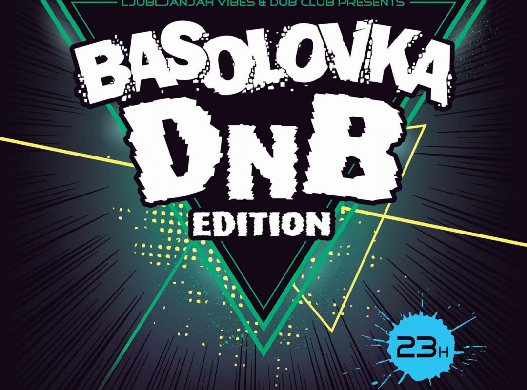 BASOLOVKA DNB EDITION