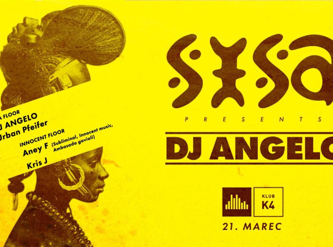 Sisa w/ DJ Angelo (GR) & Aney F.