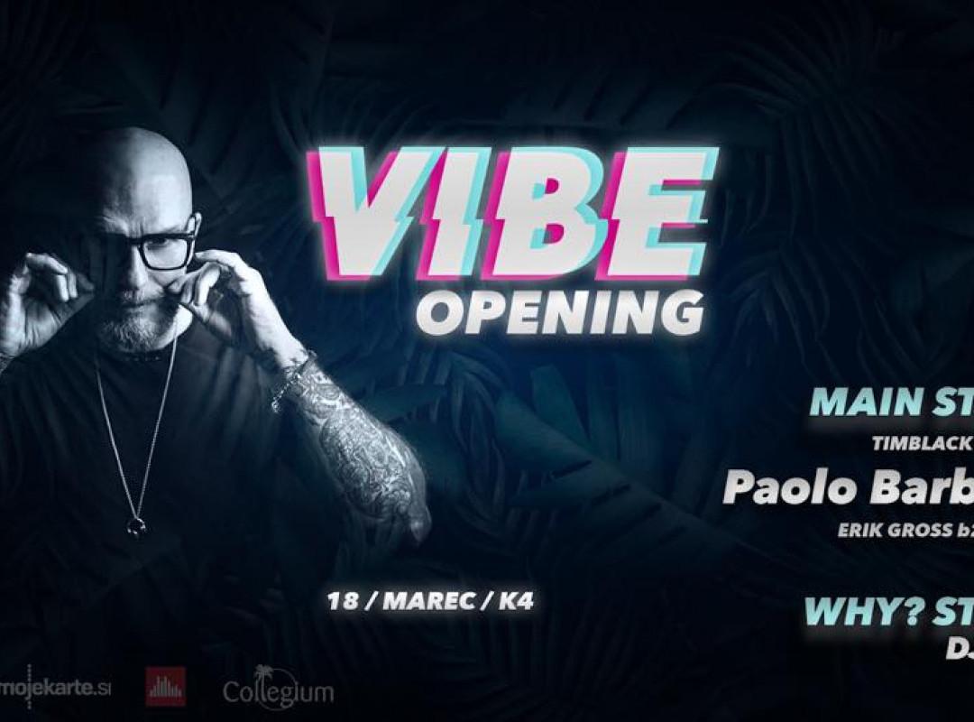 VIBE opening w/ Paolo Barbato *ODPOVEDANO*
