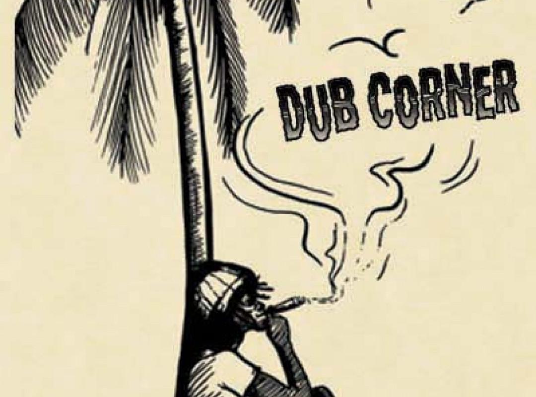 DUB CORNER  with Selector OhoRoho