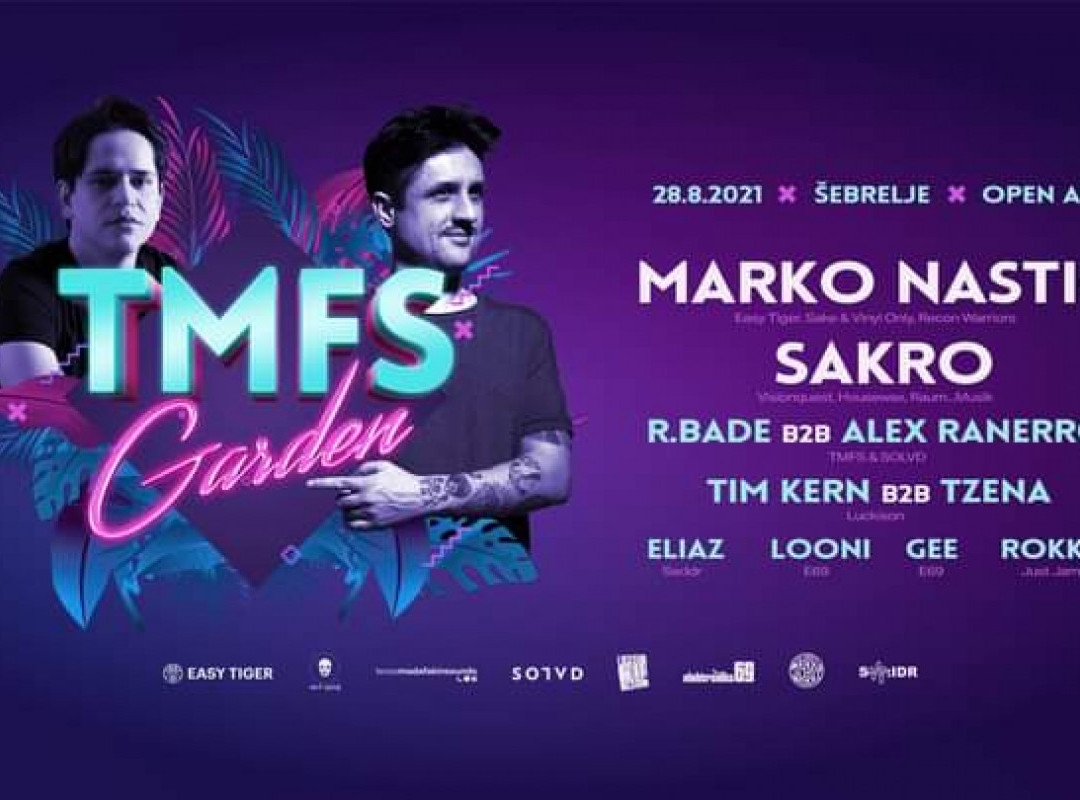TMFS Garden w/Marko Nastič & Sakro
