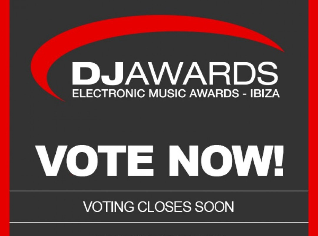 Important - DJ Awards voting closes this Sunday